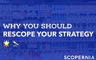 Why you should rescope your strategy